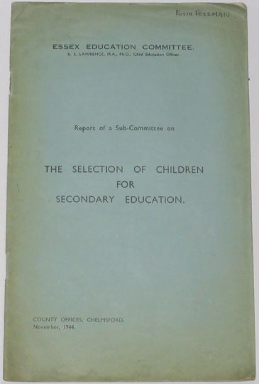 Essex Education Committee, Report of a Sub Committee on Selection of Children (November 1944)